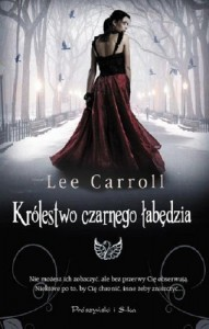 """Lee Carroll """"Królestwo czarnego łabędzia"""" cz.1"""