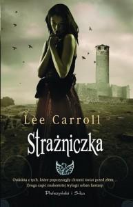 "Lee Carroll ""Strażniczka"" cz.2"